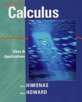 Brief Calculus By Himonas, Alex/ Howard, Alan